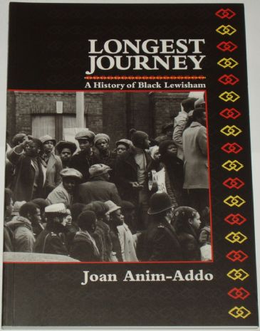Longest Journey - A History of Black Lewisham, by Joan Anim-Addo